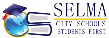 Selma City Schools Announces the Closing of Byrd FCELC and Cedar Park Elementary