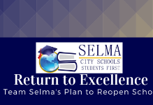 Return to Excellence: Team Selma's Plan to Reopen Schools